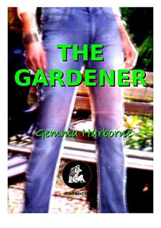 The Gardener Gemma Harborne