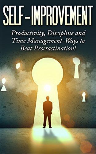 SELF-IMPROVEMENT: Productivity, Discipline and Time Management-Ways to Beat Procrastination! Zoey Minor