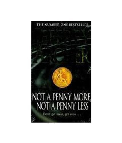 Not Penny More Not Penny Less Pb  by  Archer Jeffrey