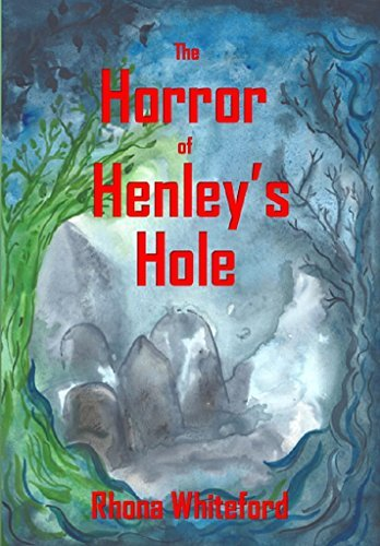 The Horror of Henleys Hole  by  Rhona Whiteford