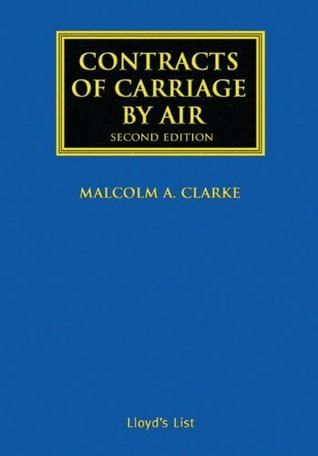 The Law of Insurance Contracts  by  Malcolm A. Clarke