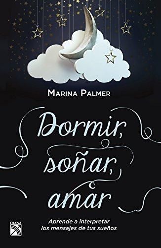 Dormir, soñar, amar  by  Marina Palmer