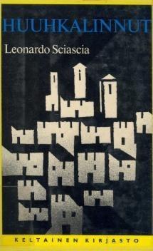 Huuhkalinnut  by  Leonardo Sciascia