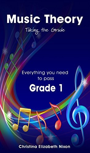 Music Theory Grade 1 Taking the Grade  by  Christina Nixon