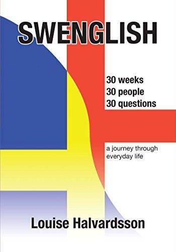 Swenglish: a journey through everyday life Louise Halvardsson
