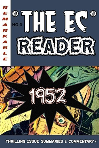 The EC Reader - 1952 - Hitting Its Stride (The Chronological EC Comics Review Book 3)  by  Daniel S. Christensen