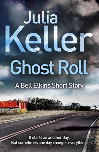 Ghost Roll Julia Keller