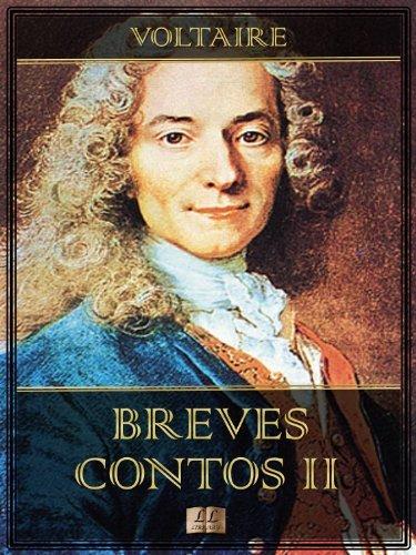 Breves Contos II (Breves Contos de Voltaire Livro 2)  by  Voltaire
