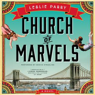 Church of Marvels: A Novel Leslie Parry