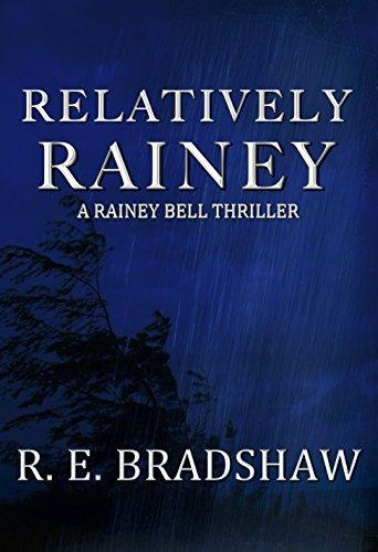 Relatively Rainey (Rainey Bell, #5) R.E. Bradshaw