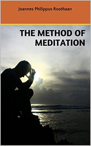 The method of meditation  by  Joannes Philippus Roothaan