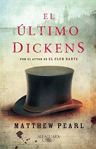 El último Dickens Matthew Pearl