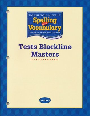 Houghton Mifflin Spelling and Vocabulary Tests Blackline Masters (Grade 4)  by  HOUGHTON MIFFLIN