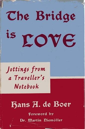 The Bridge is Love  by  Hans A. de Boer