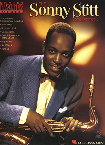 The Sonny Stitt Collection Songbook: Tenor Saxophone Artist Transcriptions Sonny Stitt