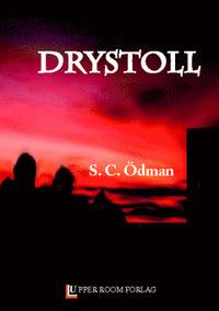 Drystoll  by  Sarah C. Ödman