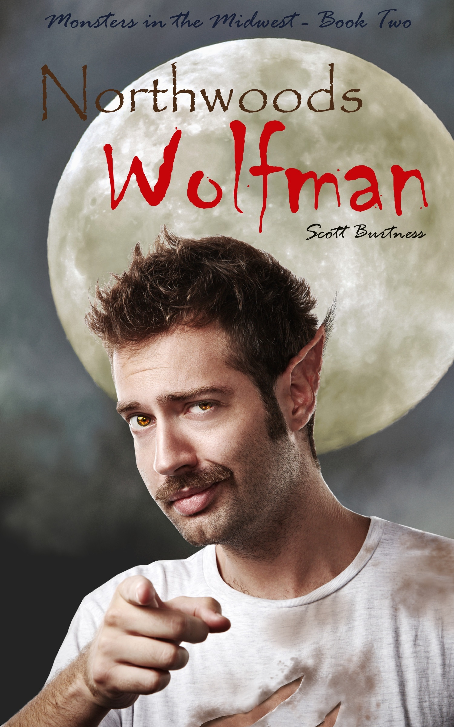 Northwoods Wolfman (Monsters in the Midwest, Book 2) Scott Burtness
