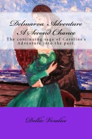 Delmarva Adventure A Second Chance  by  Dollie Veralice