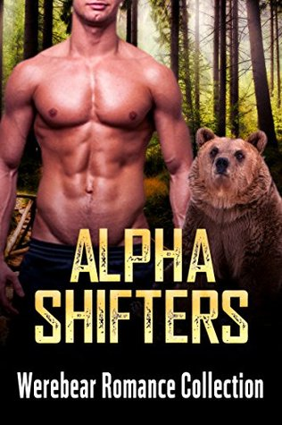 WEREBEAR: Werebear Romance Collection (BBW, Menage, Billionaire and Young Adult Shifter Romance) (Paranormal Romance Contemporary Short Stories)  by  Novels Publishing