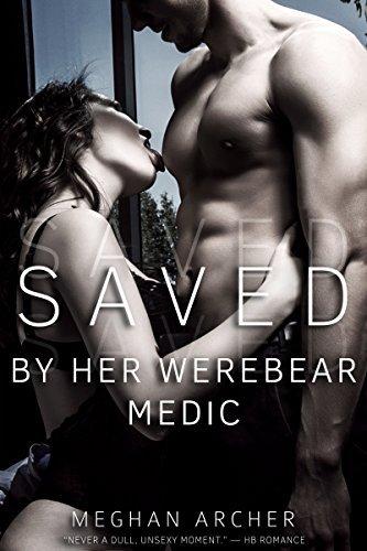 Saved By Her Werebear Medic Meghan Archer