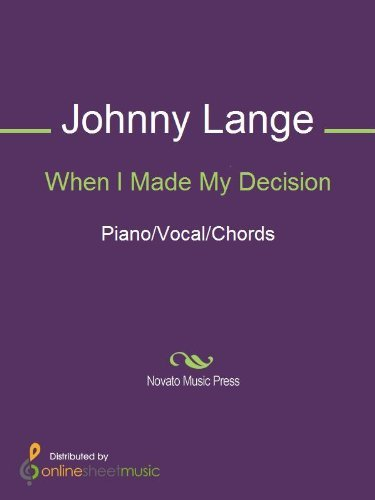 When I Made My Decision  by  Johnny Lange