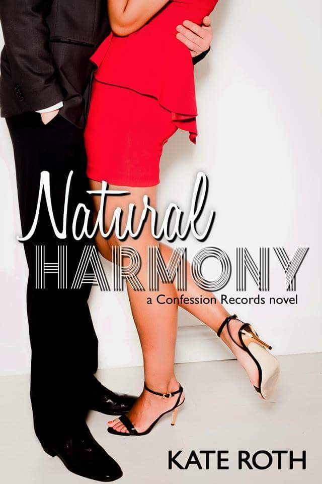 Natural Harmony (Confession Records Book 1)  by  Kate  Roth