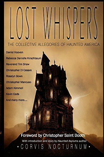 Lost Whispers The Collective Allegories of Haunted America Corvis Nocturnum