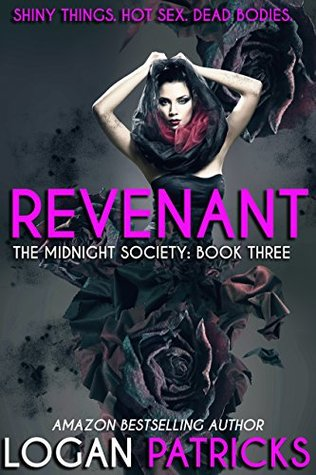 Revenant: The Midnight Society Book Three Logan Patricks