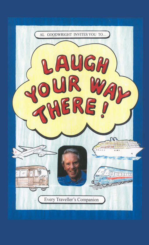 Laugh Your Way There!  by  Alan Goodwright