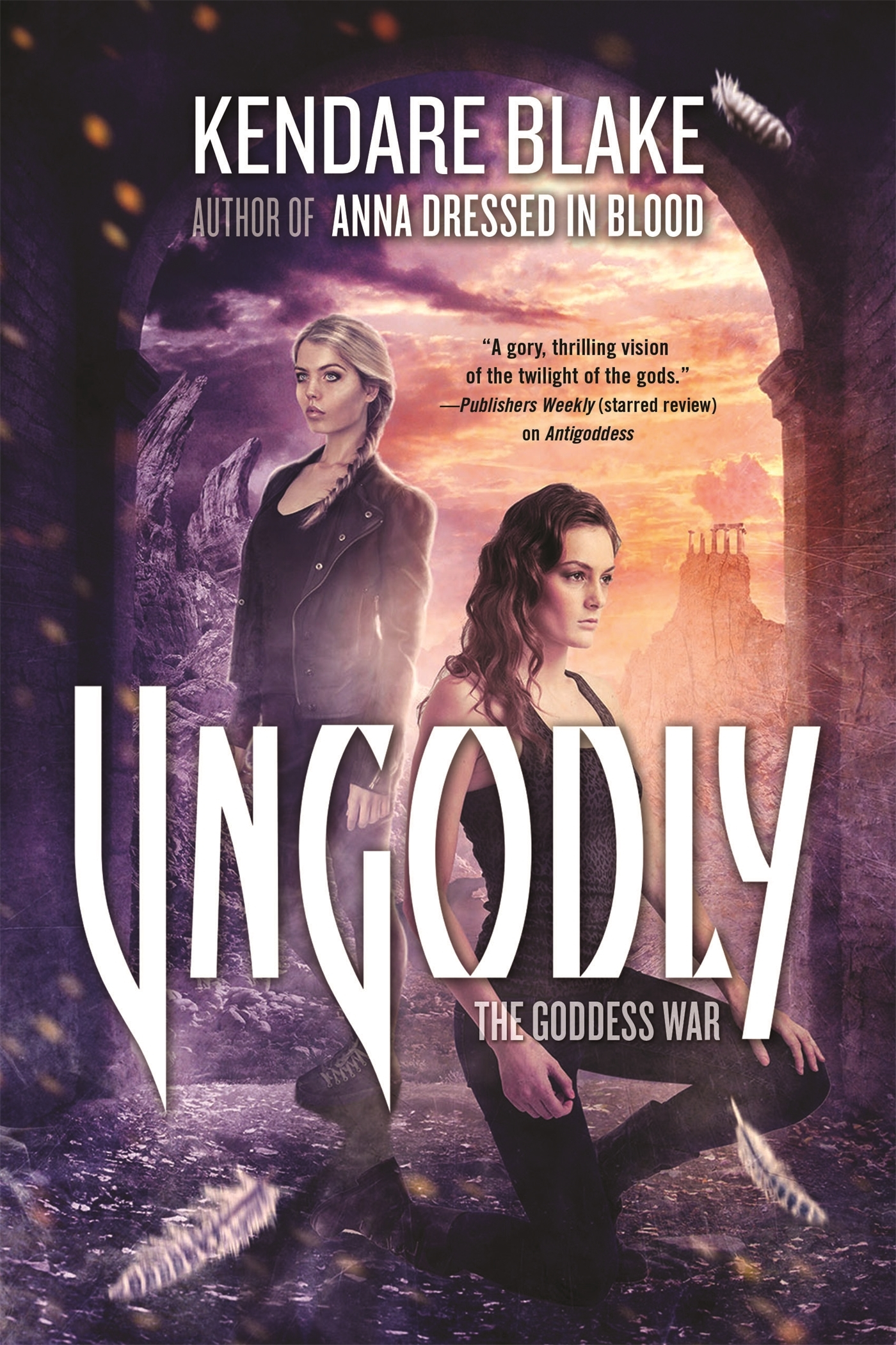Ungodly: A Novel  by  Kendare Blake