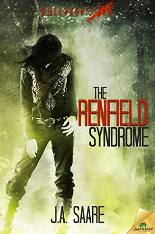 The Renfield Syndrome (Rhiannons Law) J.A. Saare