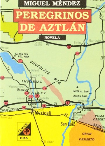 Peregrinos de Aztlan  by  Miguel Méndez