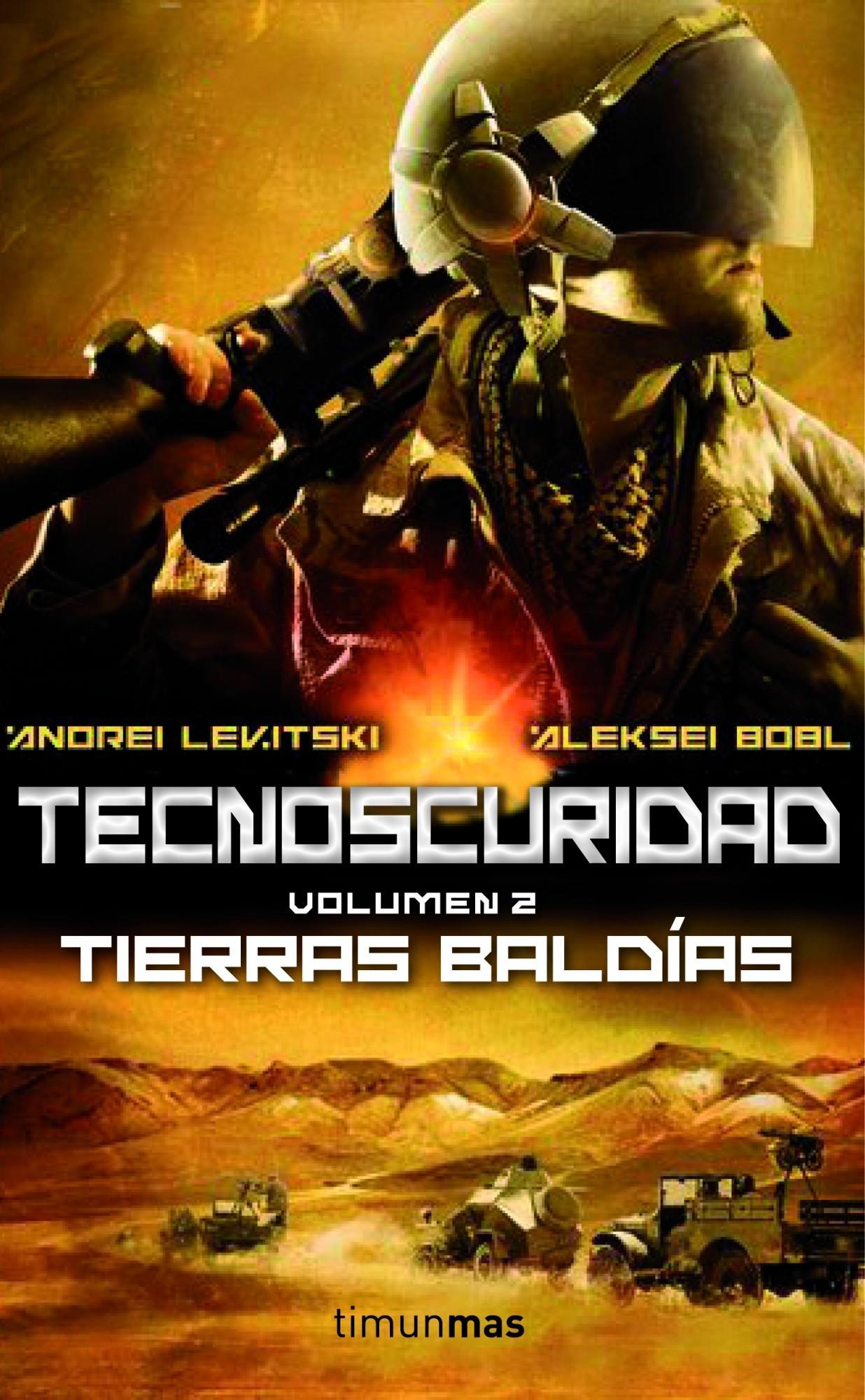 Tierras baldías (Tecnoscuridad, #2)  by  Andrei Levitski