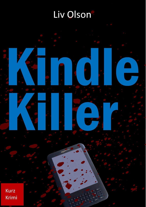 Der Kindle Killer  by  Liv Olson