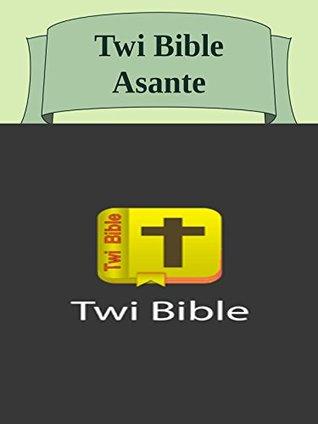 Twi Bible Asante ChristApp LLC