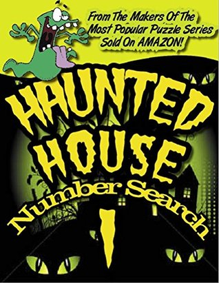 BRAIN GAMES® HAUNTED HOUSE SEARCH A NUMBER - V1  by  C. Anthony Howe