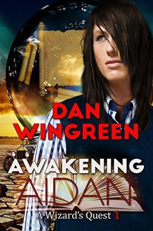 Awakening Aidan (A Wizards Quest Book 1)  by  Dan Wingreen