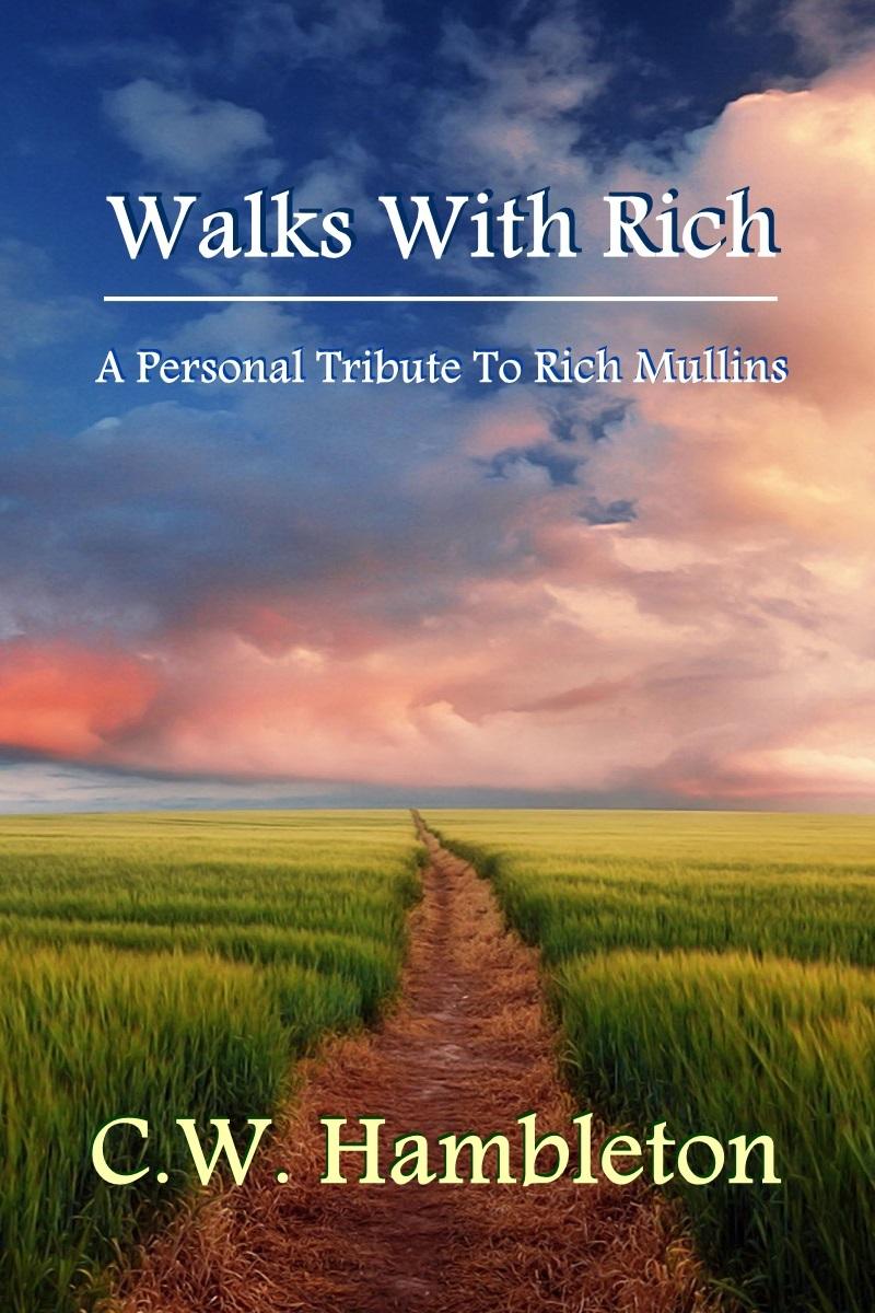 Walks With Rich Chris Hambleton