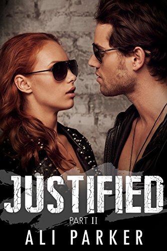 Justified, Part II (Justified #2)  by  Ali Parker