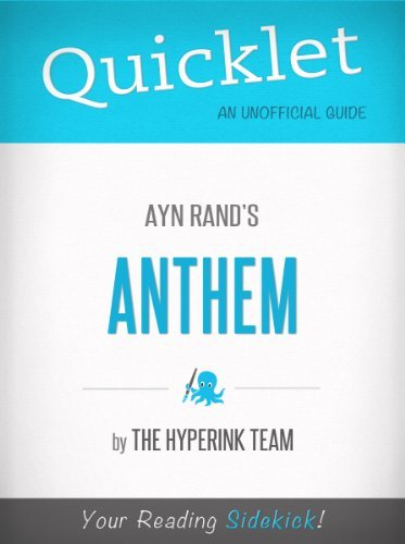 Anthem,  by  Ayn Rand - A Hyperink Quicklet by Winston Macallum