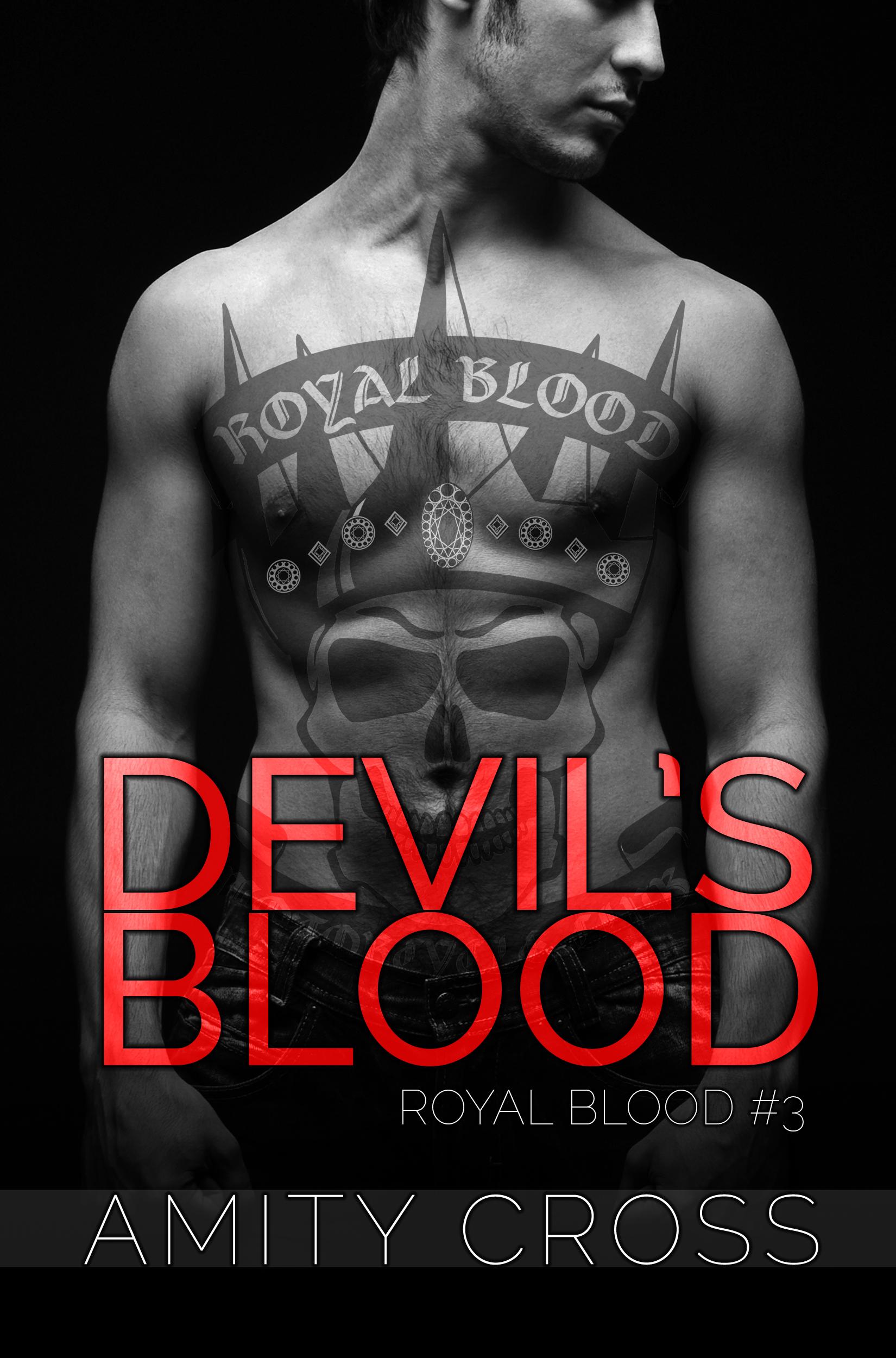 Devils Blood (Royal Blood #3)  by  Amity Cross