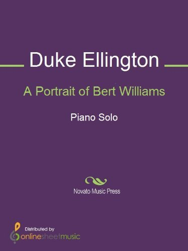 A Portrait of Bert Williams  by  Duke Ellington