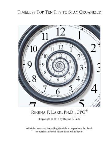 A Clear Paths Timeless Top Ten Tips  by  Regina Lark