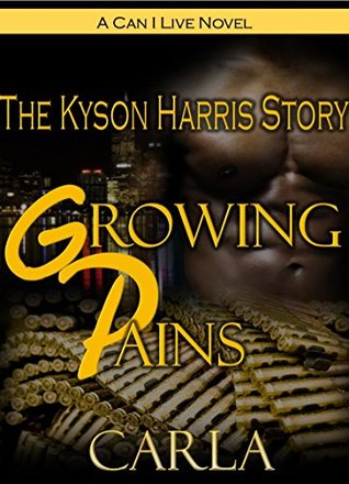 Growing Pains: The Kyson Harris Story CARLA
