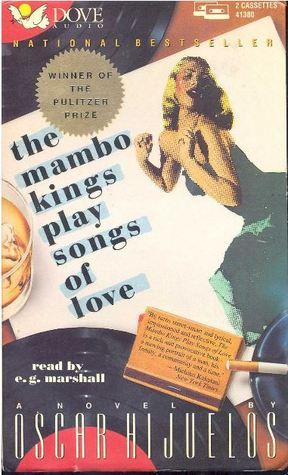Mambo Kings Play Songs of Love  by  Hijuelos