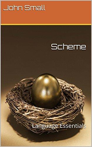 Scheme: Language Essentials  by  John Small