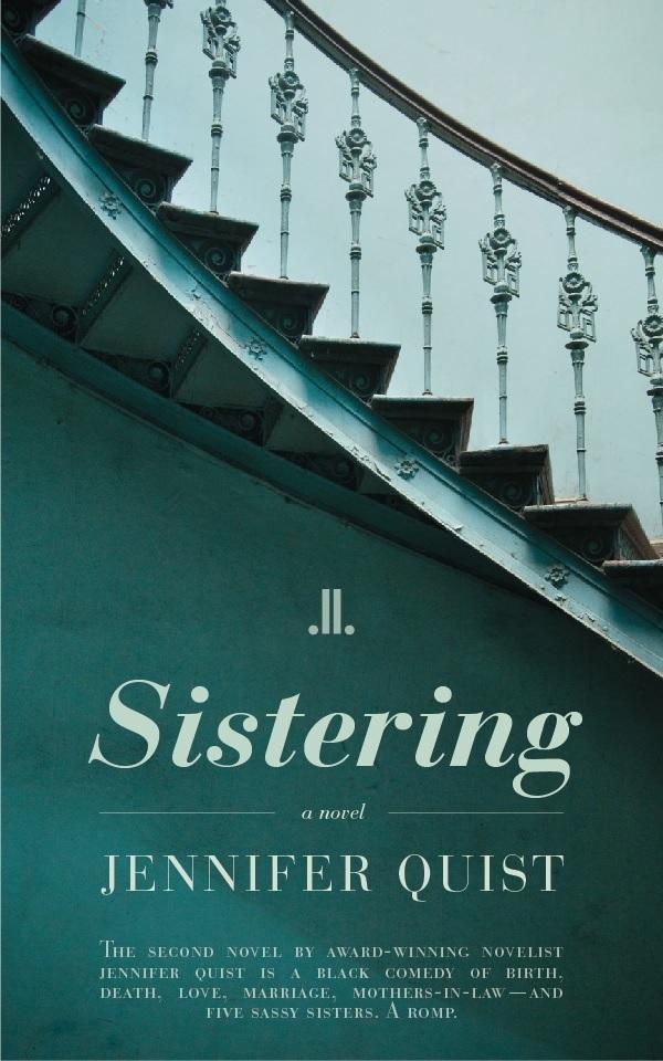 Sistering Jennifer Quist