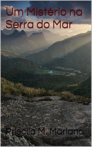Um Mistério na Serra do Mar (Raian Livro 1)  by  Priscila M. Mariano