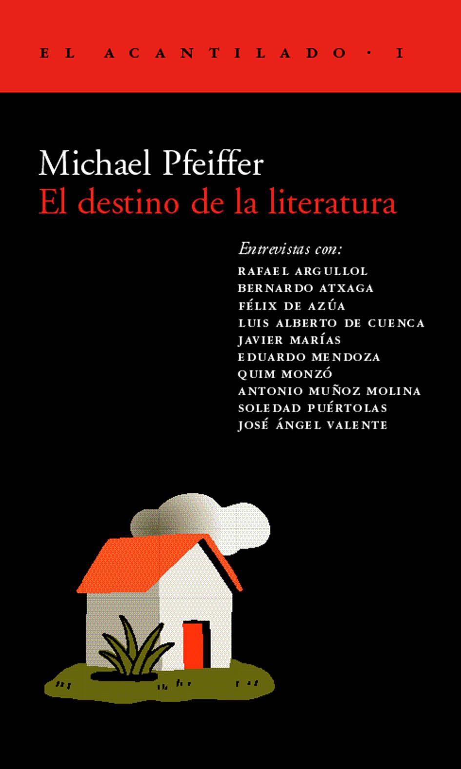 El Destino De La Literatura Michael Pfeiffer