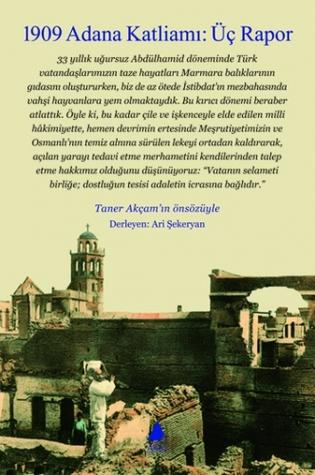 1909 Adana Katliamı: Üç Rapor  by  Ari Şekeryan